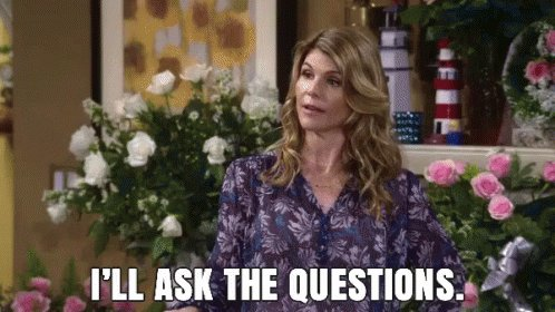I'll Ask The Questions GIF