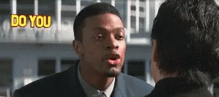 Chris Tucker Do You Understand The Words That Are Coming Out Of My Mouth GIF