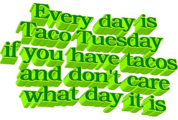 @animatedtext's photo on Taco Tuesday