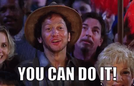 Go For It You Can Do It GIF