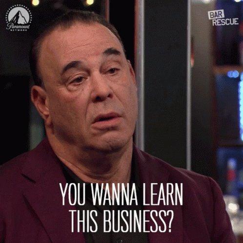 John Taffer saying You wanna learn this business?