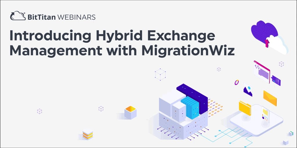 [Webinar] Join us July 7, 2020 to hear #MigrationWiz experts walk through the new #Hybrid Exchange Management capabilities for #MigrationWiz. Register now! http://ow.ly/jhBa30qQdUa pic.twitter.com/MzW4dCcVyT