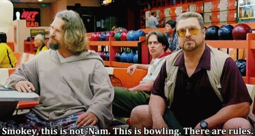 """Big Lebowski GIF: """"This is not nam. This is bowling. Th"""