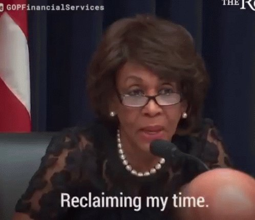 Maxine Waters Reclaiming My Time GIF