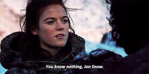 You Know Nothing, Jon Snow. GIF