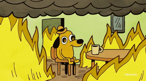 This Is Fine GIF