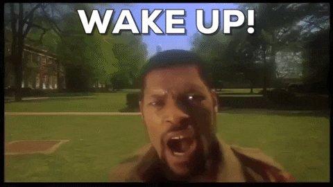 Wake Up GIF
