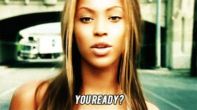 are you ready beyonce GIF