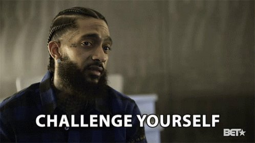 Challenge Yourself Do Bette...