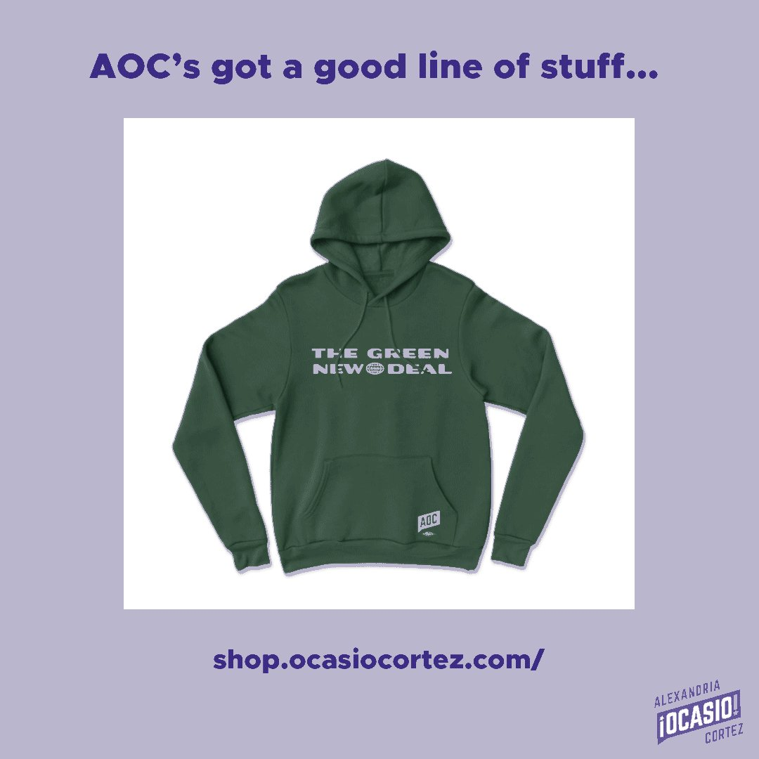 Oh, I've got a good line of stuff alright: OcasioCortez.com/store