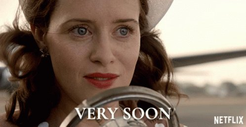 Very Soon Claire Foy GIF