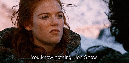 game of thrones you know nothing GIF