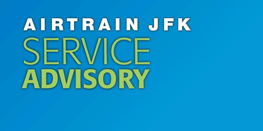 Image for the Tweet beginning: ⚠️ AirTrain #JFK Advisory ⚠️