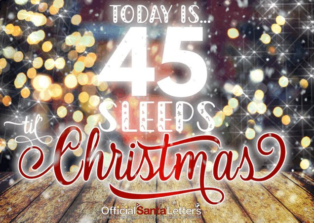 Today is... 🎅🎄🧤🧣🦌✨⛄️🍻 ⭐️⭐️⭐️⭐️⭐️⭐️⭐️⭐️            45 SLEEPS   🎄 to CHRISTMAS 🎄 ⭐️⭐️⭐️⭐️⭐️⭐️⭐️⭐️ 🥁🕹🕯💷🧸🎁🎀🎉  Tuesday 10th November 2020  #countdownToChristmas
