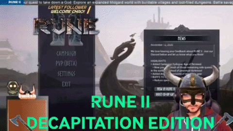 OurHealer - Tonight we shall bathe in the blood of our enemies as we dive into Rune II. There shall be blood, there shall be slaughter, and there shall be me. Mwahaha!    @PlayRune #DecapitationEdition #ad #sponsored