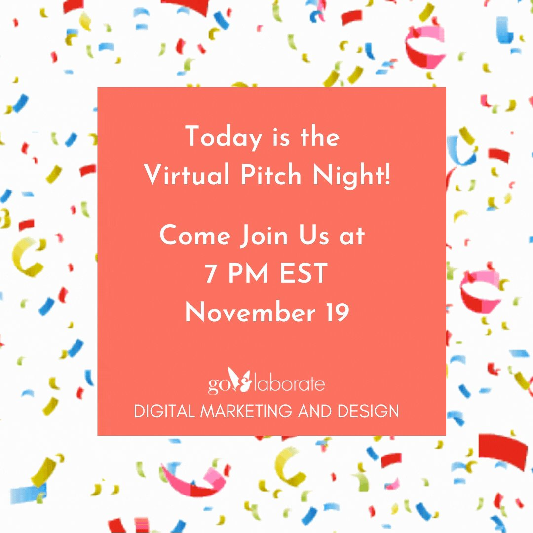 Today is the Virtual Pitch Night! Come Join Us at 7 PM EST November 19.    #Startup #Ideas #PitchNight #StartupLife #startups  #goElaborate