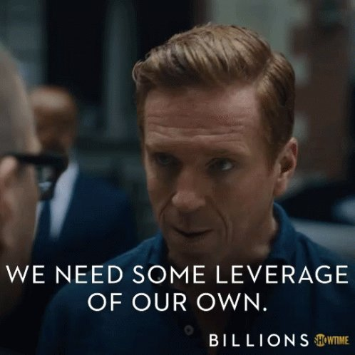We Need Some Leverage Of Our Own Advantage GIF