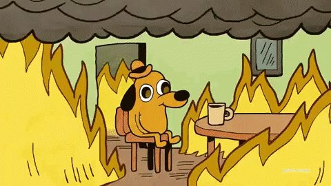 This Is Fine Fire GIF