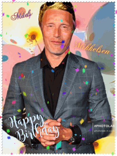HAPPY BIRTHDAY OUR KING MADS MIKKELSEN !!!!!!!!!!! :-) MADS HAVE 55 Years