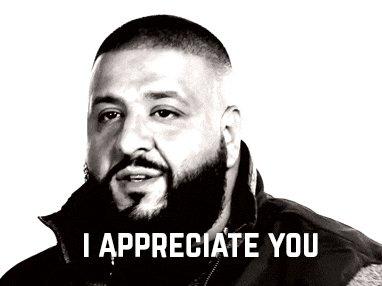 I Appreciate You Dj Khaled GIF