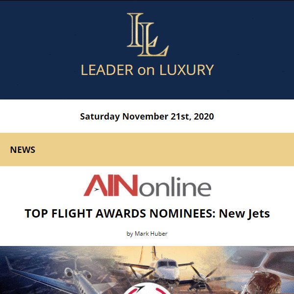 The latest from your Leader on Luxury is now available. Full newsletter at https://t.co/Rio2Sxv2fZ    Read the latest news, learn about upcoming events and our featured #aircraftforsale #yachtforsale listings! #bizav #leaderluxury #luxurytravel #luxurylifestyle #privatejet