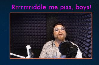 Roll those r's, @travismcelroy. Rrrrrrrrrriddle me piss! #MBMBaMLive