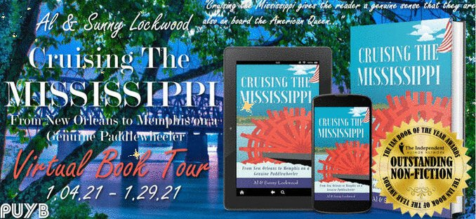 ★★★★★BOOK BLOGGERS! PUYB is NOW accepting tour host signups for Al & Sunny Lockwood's CRUISING THE MISSISSIPPI Virtual Book Tour Jan 4 - 29!  #travel #seniortravel #nonfiction #blogtour #bbloggers #bookbloggers  To sign up visit