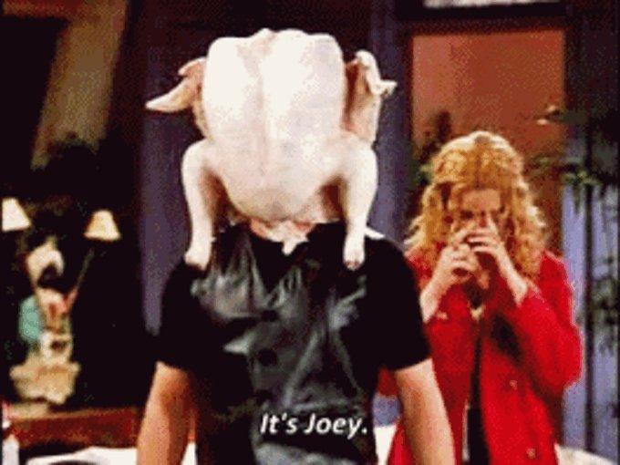 The one with a turkey on his head #JoeyTribbiani https://t.co/OZfXZTlolq