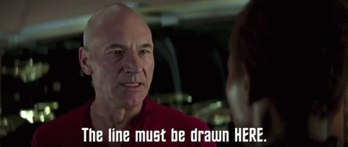 Captain Picard The Line Must Be Drawn Here GIF
