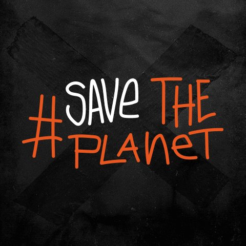 Hashtag Save The Planet GIF...