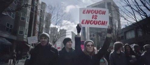 Enough Is Enough Protest GIF
