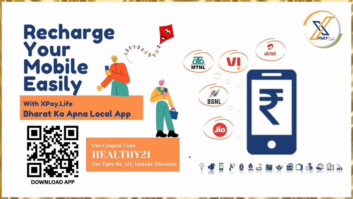 """Recharge Your Mobile Easily With XPayLife...😊😊  Use Coupon Code """"HEALTHY21"""" & Get Upto Rs.121 Instant Discount On All Your Utility Bill Payments & Recharge!!  Install Now -   #MakarSankranti  #NewYearOffer #XPayLife #MadeInIndia  #MobileRecharge"""