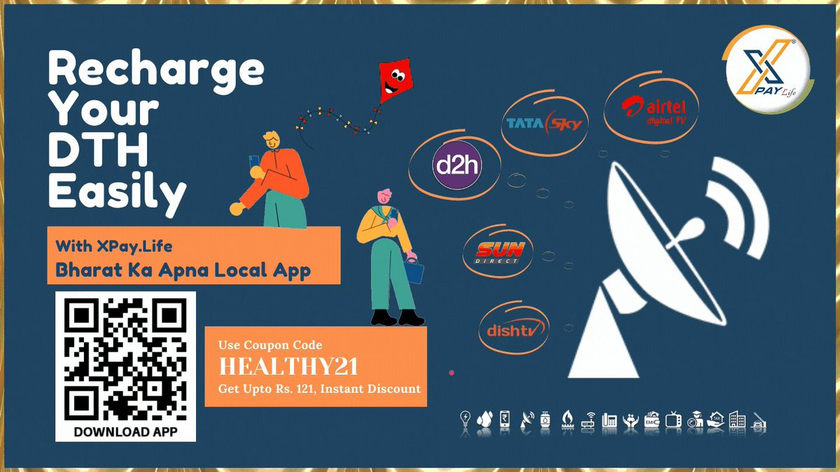 """Recharge Your DTH Easily With ..!!  Use Coupon Code """"HEALTHY21"""" & Get Upto Rs.121 Instant Discount On All Your Utility Bill Payments & Recharge!!  Install Now -   #MakarSankranti  #NewYearOffer #XPayLife #MadeInIndia  #MobileRecharge"""