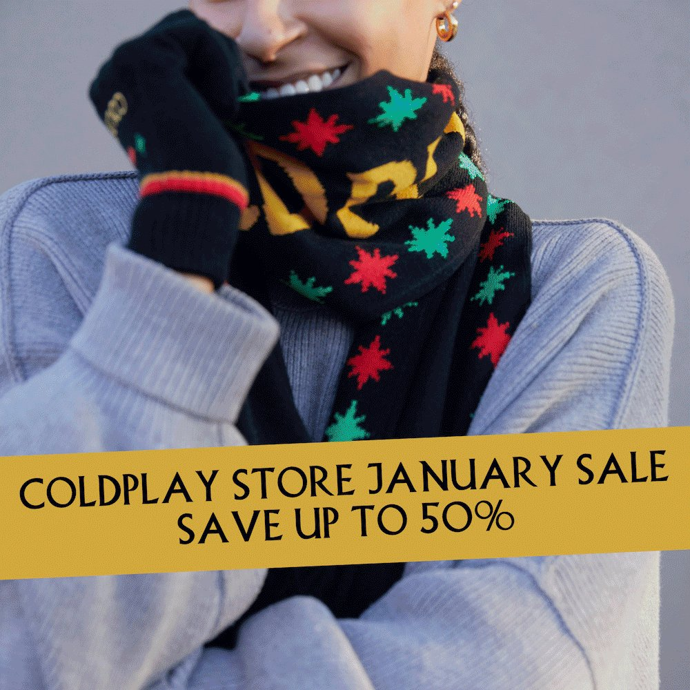 Save up to 50% on a range of items in the Coldplay Store January Sale, at .  Sale runs into Monday. Limited quantities available. A #ColdplayStore