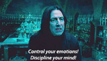 Control Your Emotions! Discipline Your Mind! GIF