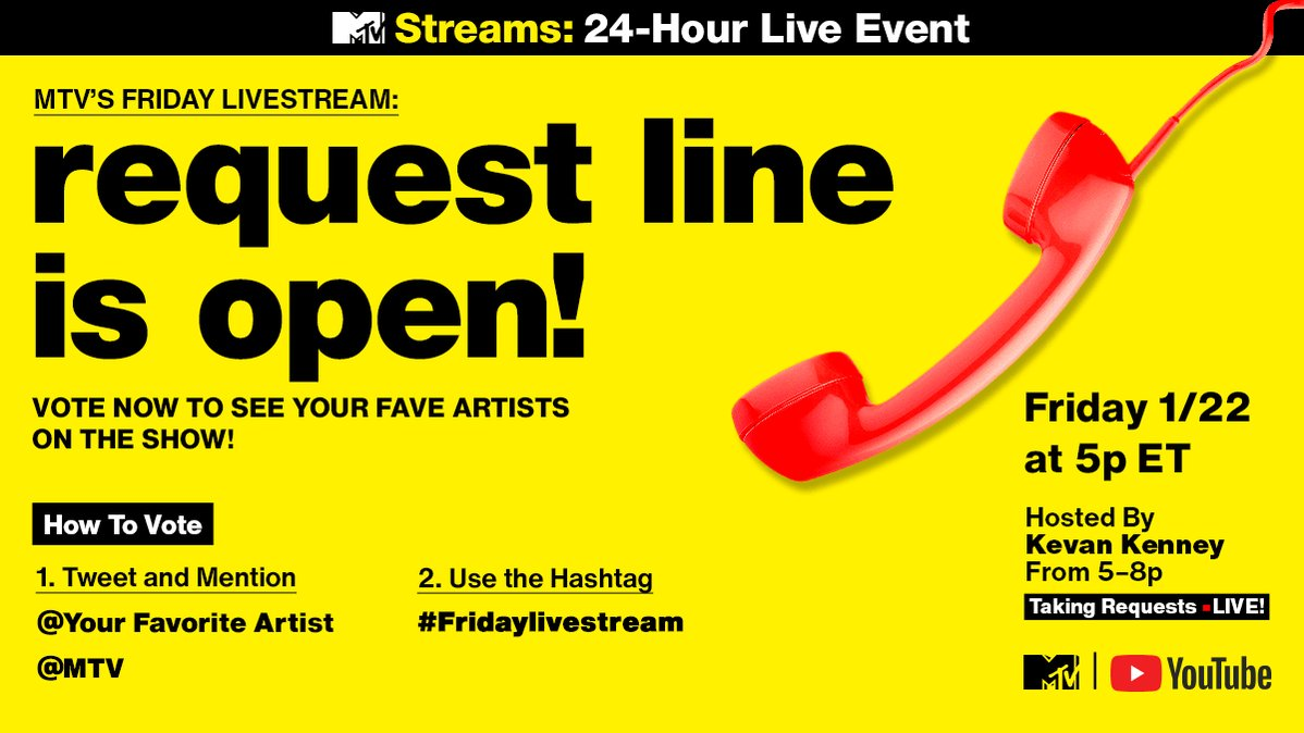 📞 RING, RING... the #FridayLivestream request line is calling!   1. Tweet 'REQUEST' [@ your favorite artist] to @MTV 2. Include #FridayLivestream  Tell @KevanKenney who you want featured! 👀