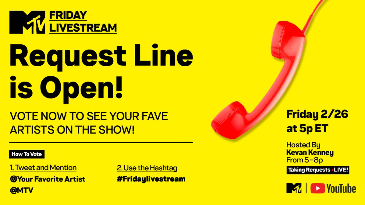 The #MTVFridayLivestream is in TWO HOURS! ☎️  1. Tweet 'REQUEST' [@ your favorite artist] to @MTV 2. Include #FridayLivestream  Tell @KevanKenney who you want featured tonight! 👏