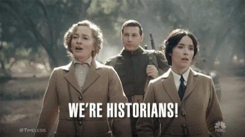 Were Historians History GIF