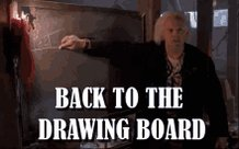 Drawing Board Back To The Drawing Board GIF