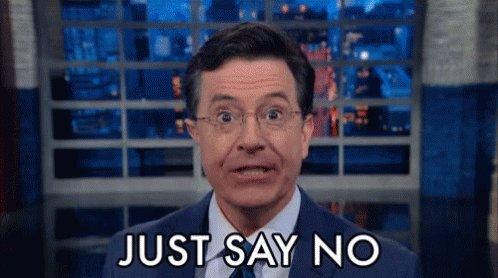 Stephen Colbert Just Say No GIF