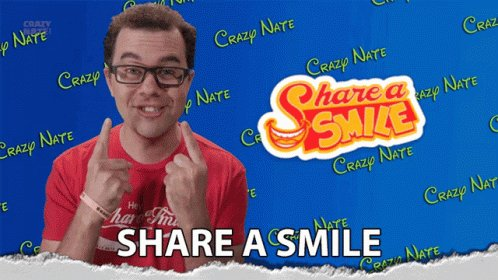Share ASmile They Are Contagious Crazy Nate GIF