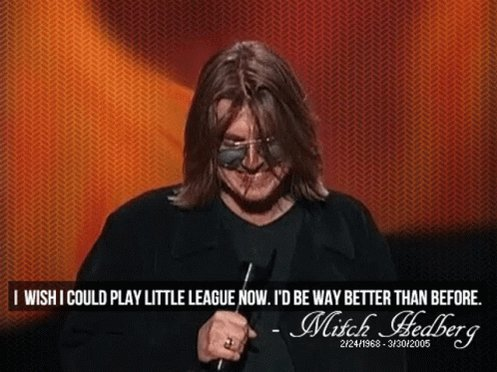 Happy birthday to one of the legends of comedy, happy birthday Mitch Hedberg, gone too soon.