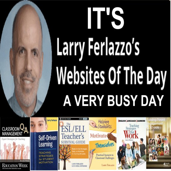 Big Education Ape: A VERY BUSY DAY Larry Ferlazzo's Websites of the Day... The latest news and resources in education since 2007 #BLM #BLACKLIVESMATTER #BLACKHISTORYMONTH -