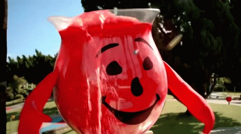 you know...the Kool-aid man is exactly the imagery of how much things have changed nowadays.  Kool-Aid man back then: 😎 OOOOH YEEEAAAH!~  Kool-Aid man back now: 🤪OoOoOOoohhoh YeEeAaAaAhhHhHhHhH