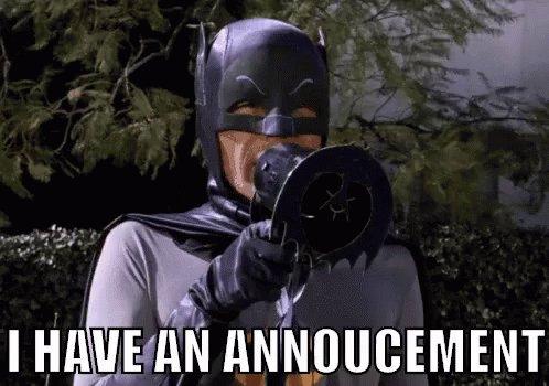 I Have An Bat Announcement GIF