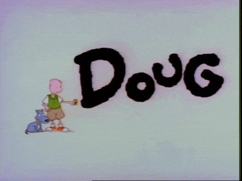"""Doug"" for being a one-name Cher or Madonna wannabe, and that sh*t just ain't right. #CancelACartoonCharacter"