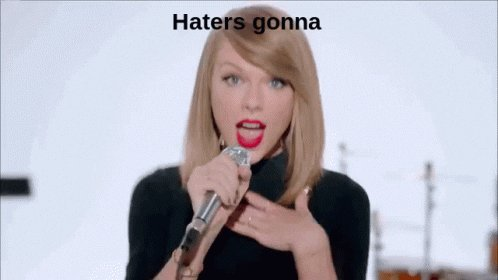 taylor swift haters gonna hate GIF
