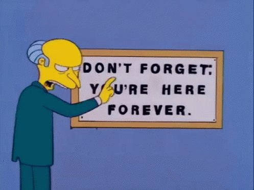 Mr Burns Dont Forget GIF