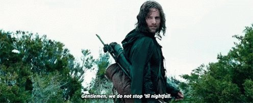 Aragorn We Do Not Stop Until NIghtfall GIF