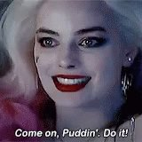 Suicide Squad Come On Puddin GIF